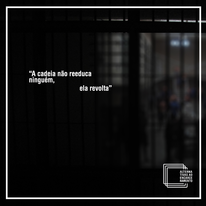 A cadeia revolta